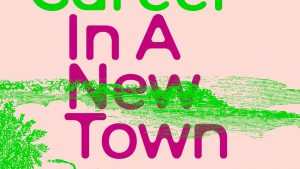A New Career In A New Town Cover